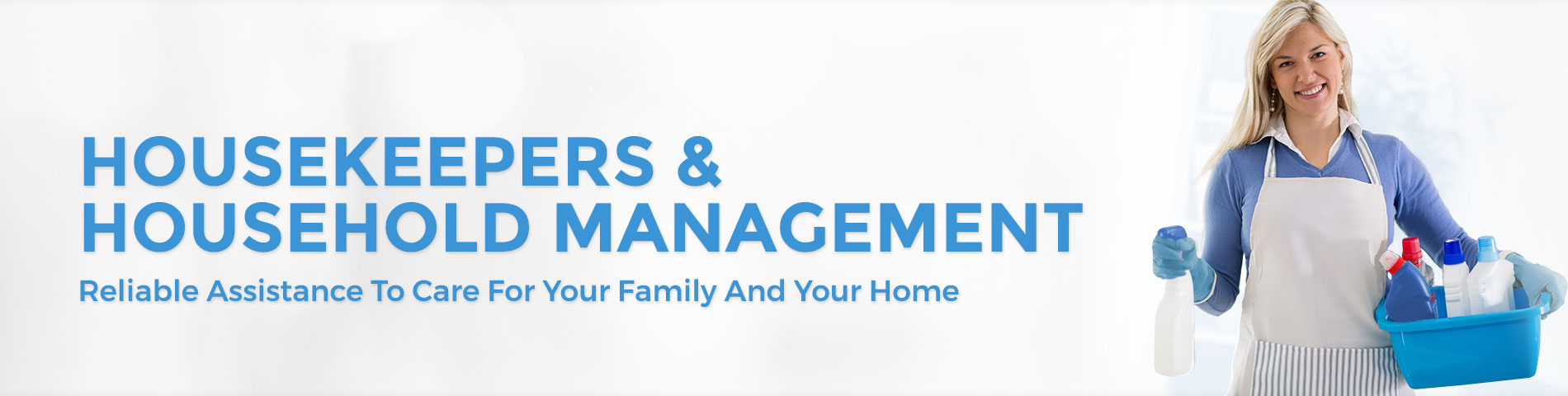 Housekeepers/Household Management Placement